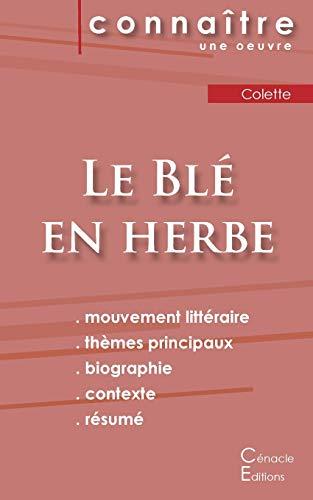 9782367885360: Fiche de Lecture Le bl� en Herbe de Colette (Analyse Litt�raire de R�f�rence)