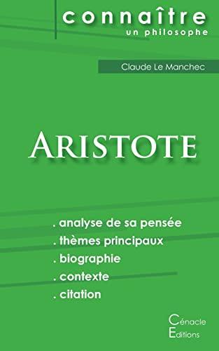 9782367886015: Comprendre Aristote (Analyse complète de sa pensée)