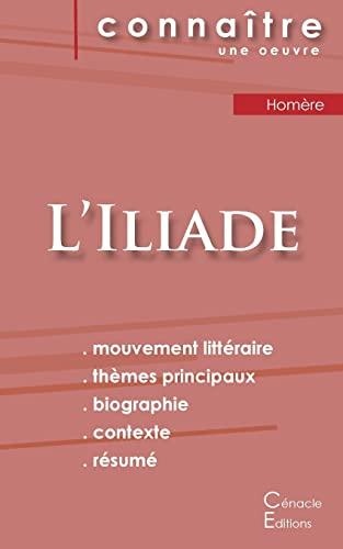 9782367889962: Fiche de lecture L'Iliade de Homère (Analyse littéraire de référence et résumé complet)