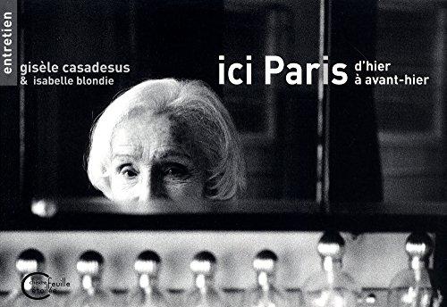 9782367950815: Ici Paris d'hier à avant-hier