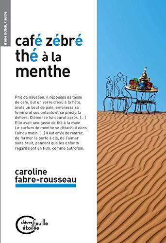 9782367950860: Caf� z�br�, th� � la menthe
