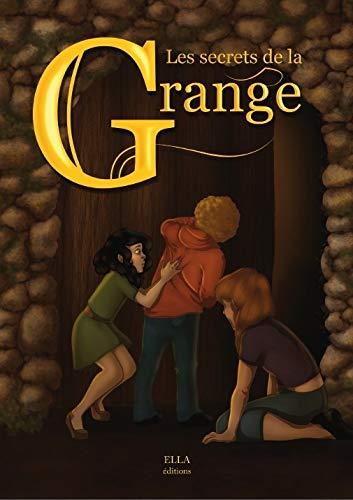 9782368030073: Les Secrets de la Grange