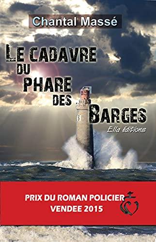 9782368031285: Le Cadavre du Phare des Barges