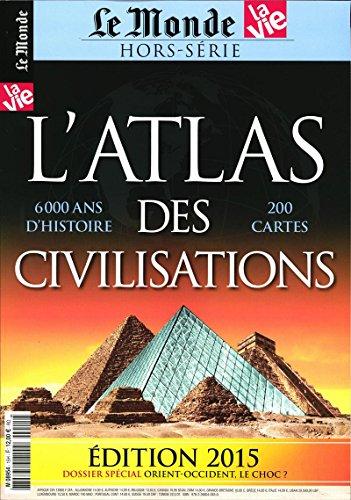 9782368040430: Le monde, atlas des civilisations