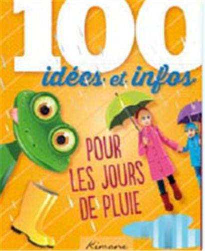 9782368080214: 100 idées pour les jours de pluie