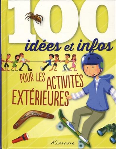 9782368080221: 100 idées et infos pour les aventuriers en herbe