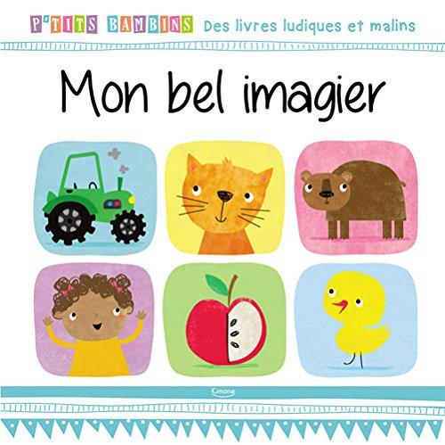 9782368083406: Mon bel imagier (P'tits bambins)