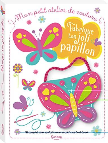 9782368084403: Fabrique ton joli papillon