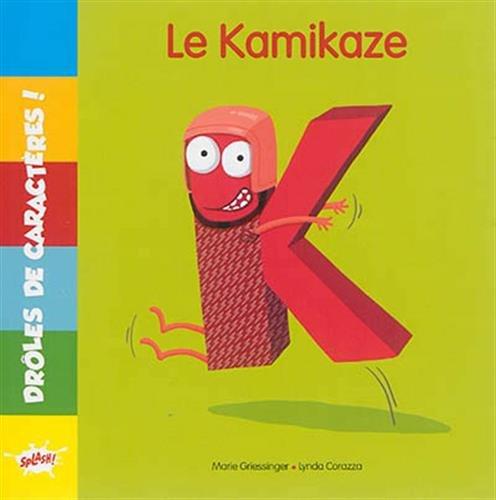 9782368290804: K LE KAMIKAZE