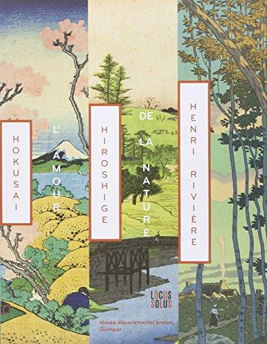 9782368330548: Hokusai, hiroshige, henri riviere - l'amour de la nature