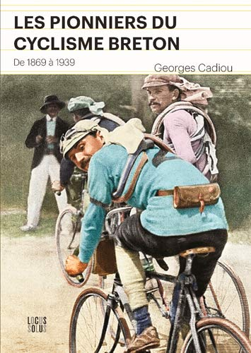 9782368330807: PIONNIERS DU CYCLISME BRETON