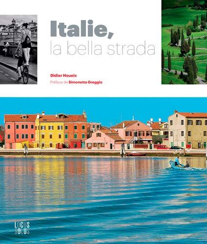 9782368330968: ITALIE, LA BELLA STRADA