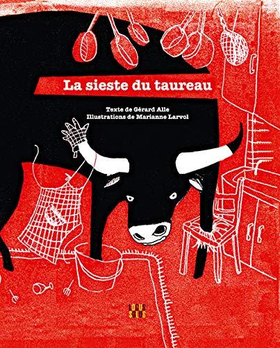 9782368340103: La sieste du taureau (Minus)