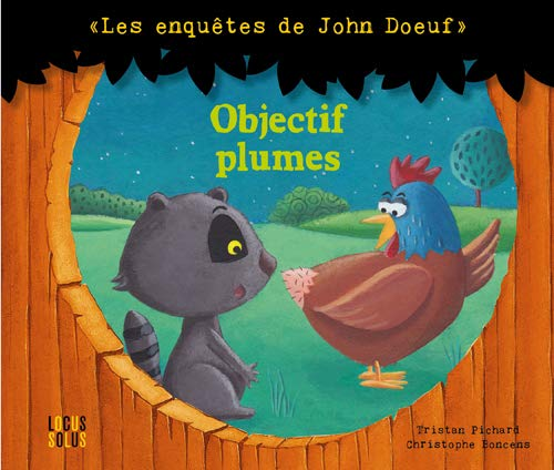 OBJECTIF PLUMES ENQUETES DE JOHN DOEUF: PICHARD BONCENS