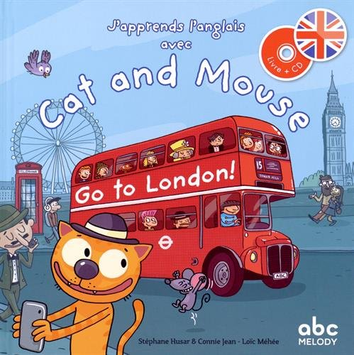 9782368360378: Cat and Mouse go to London !