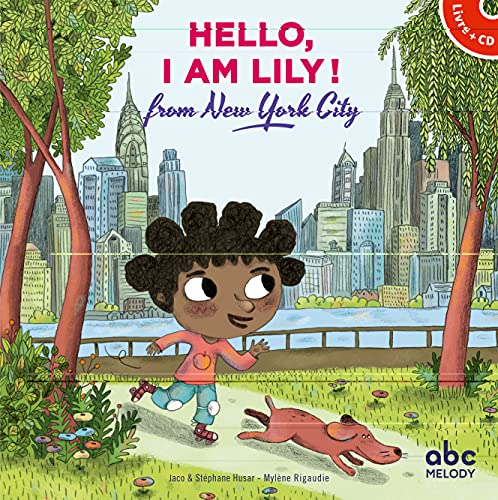 9782368360491: Hello, I am Lily from New-York City (livre-CD)