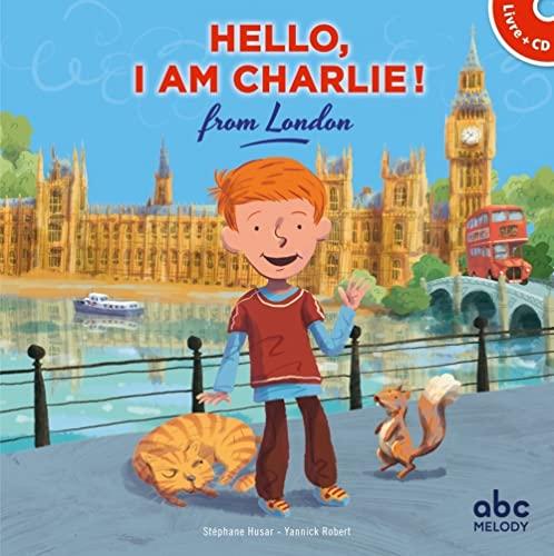 9782368360507: Hello, I am Charlie from London (livre-CD)