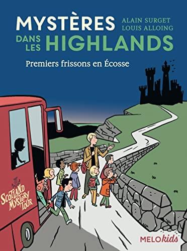 9782368360651: Mystères dans les Highlands, Tome 2 : Premiers frissons en Écosse