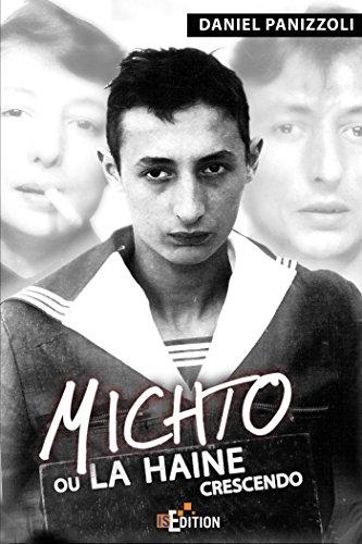 9782368450086: Michto ou la haine crescendo (French Edition)