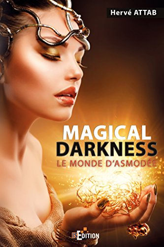 9782368450161: Magical Darkness: Le monde d'Asmodée (French Edition)