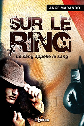 9782368450550: Sur le Ring (French Edition)