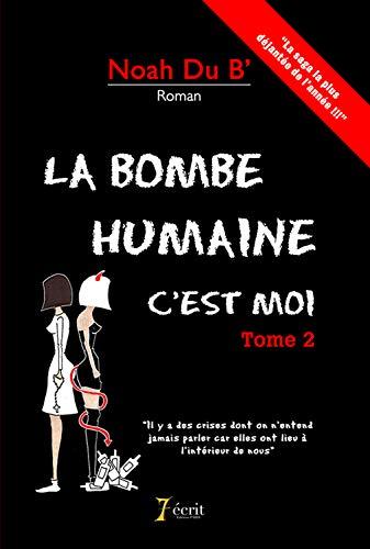 9782368494967: La bombe humaine c?est moi
