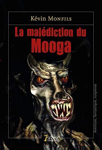 9782368498323: La malédiction du Mooga