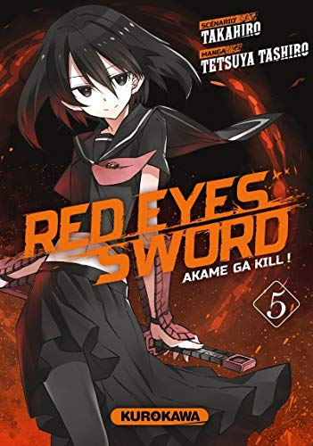 9782368520543: Red eyes sword : akame ga kill ! #05