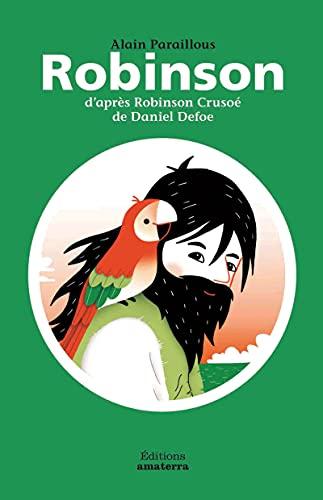 Robinson d'après Robinson Crusoé de Daniel Defoe: Paraillous, Alain