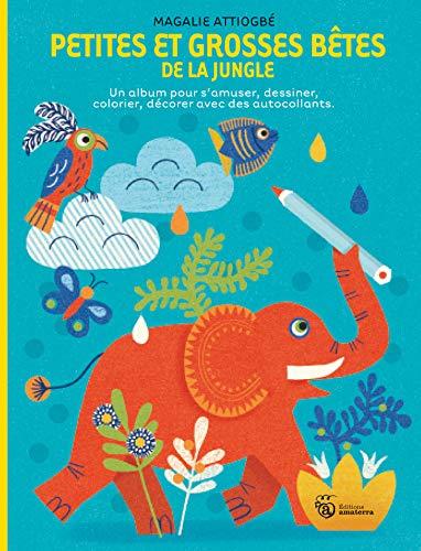 Petites et grosses bêtes de la jungle: Attiogbé, Magali