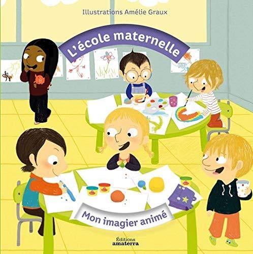 École maternelle (L'): Graux, Amélie