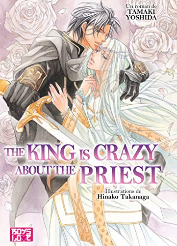 9782368770726: The king is crazy about the priest (Roman)