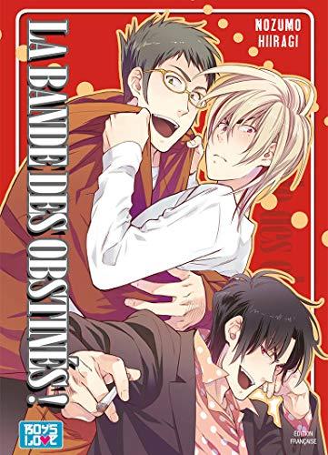 9782368771099: La bande des obstinés ! - Livre (Manga) - Yaoi