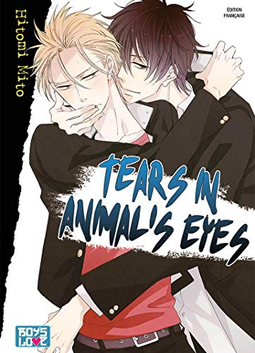 9782368771358: Tears in animal's eyes - Livre (Manga) - Yaoi
