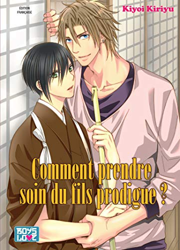 9782368771839: Comment prendre soin du fils prodigue ? (Boy's love)