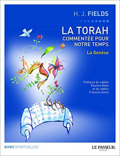 9782368900161: La Torah comment�e pour notre temps : Tome 1, La Gen�se (Rives spirituelles)