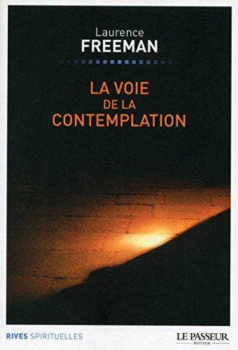 9782368901304: La voie de la contemplation