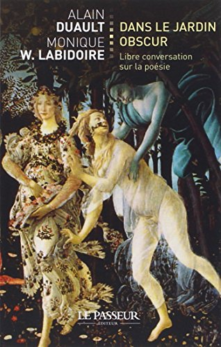 9782368901564: Dans le jardin obscur : Libre conversation sur la poésie