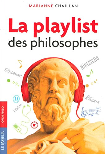9782368902547: La playlist des philosophes