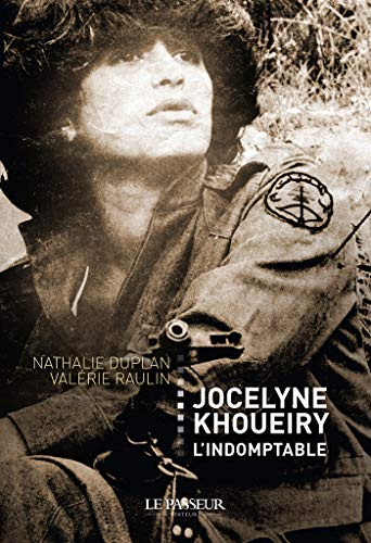 9782368903261: Jocelyne Khoueiry l'indomptable