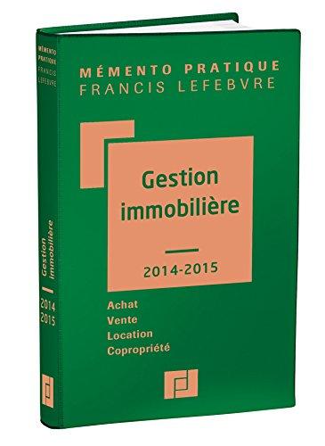 9782368930007: M�mento Gestion immobili�re 2014/2015: Achat-Vente-Location-Copropri�t�