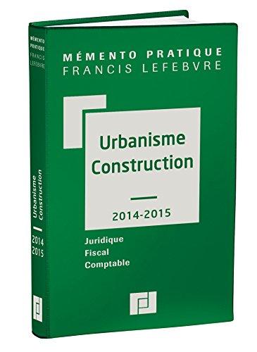 9782368930014: Mémento Urbanisme - construction 2014/2015: Juridique-Fiscal-Comptable
