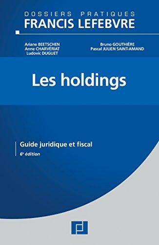 9782368930045: Les Holdings: Guide juridique et fiscal