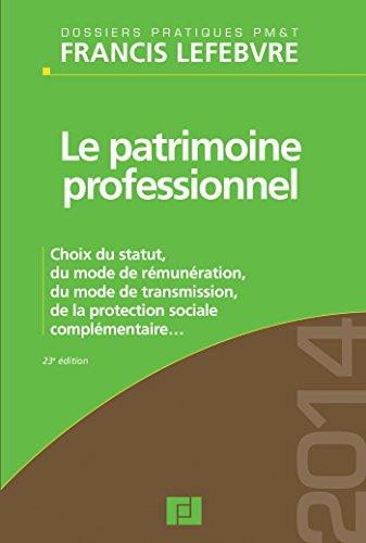le patrimoine professionnel (édition 2014): Collectif