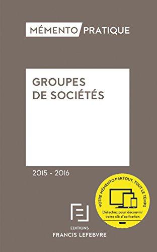9782368931097: Mémento Groupes de sociétés 2015-2016