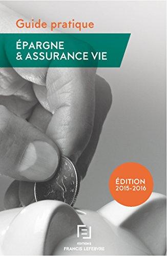 9782368931356: Guide pratique: épargne et assurance-vie