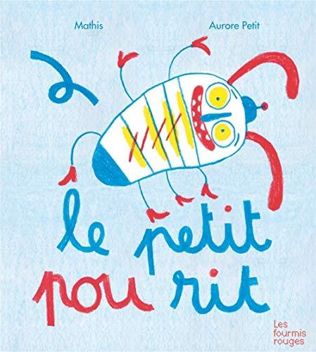 Petit pou rit (Le): Mathis