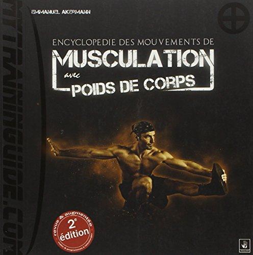 9782369050001: Encyclopédie des Mouvements de Musculation avec Poids de Corps