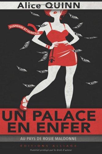9782369100072: Un palace en enfer: Au pays de Rosie Maldonne (French Edition)