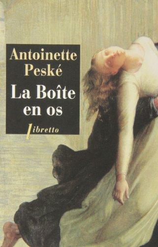 La boite en os: Antoinette Peské